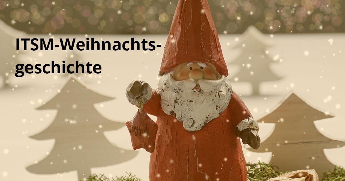 Die ITSM-Weihnachtsgeschichte | different-thinking