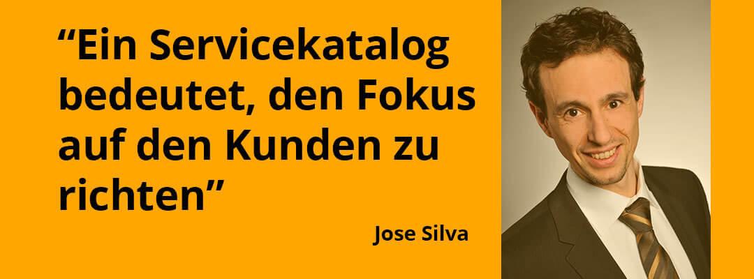 Wie Jose Silva erfolgreich einen IT-Servicekatalog aufbaut