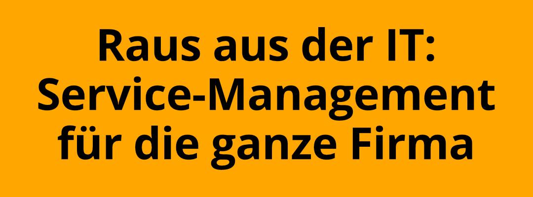 Enterprise-Service-Management - Services für alle!