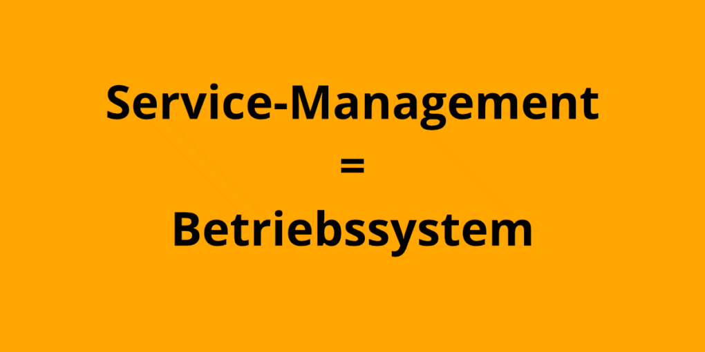 Was ist Service-Management?